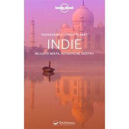 Indie: Nejlepší místa, autentické zážitky