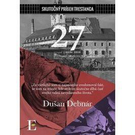 27: Skutočný príbeh trestanca