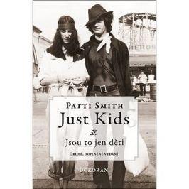 Just Kids: Jsou to jen děti