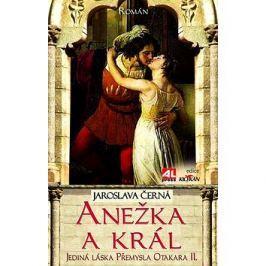 Anežka a král: Jediná láska Přemysla otakara II.