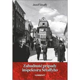 Zabudnuté prípady inšpektora Šétaffyho