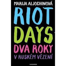 Riot Days: Dva roky v ruském vězení
