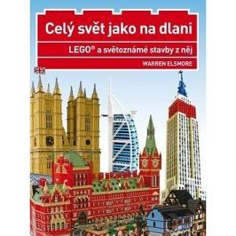Celý svět jako na dlani: LEGO a světoznámé stavby z něj