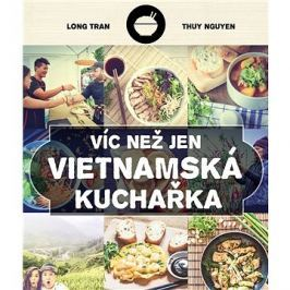 Víc než jen vietnamská kuchařka