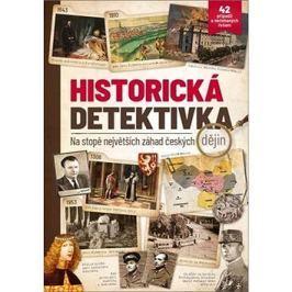Historická detektivka: na stopě největších záhad českých dějin