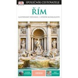 Řím: Lustrovaný průvodce, s kterým nezabloudíte