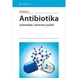 Antibiotika: systematika, vlastnosti, použití
