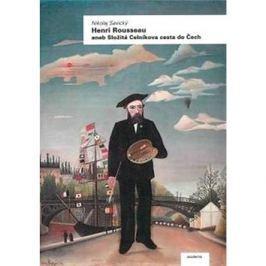 Henri Rousseau: aneb Složitá Celníkova cesta do Čech