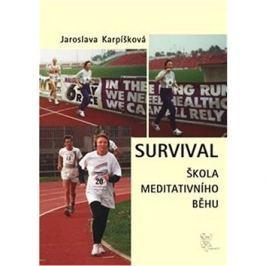 Survival: Škola meditativního běhu
