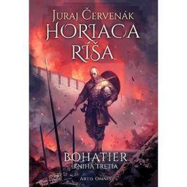 Horiaca ríša: Bohatier Kniha tretia