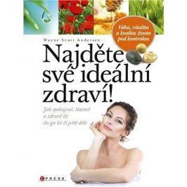 Najděte své ideální zdraví!