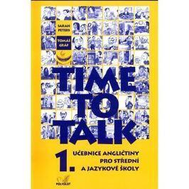 Time to Talk 1.: Učebnice angličtiny pro střední a jazykové školy