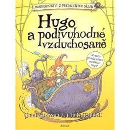 Hugo a podivuhodné vzduchosaně: Dobrodružství z předalekých dálek II.