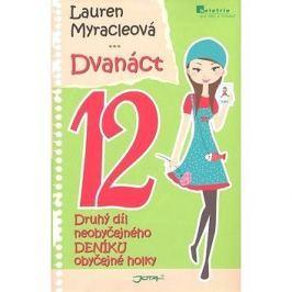 Dvanáct 12: Neobyčejný deník obyčejné holky