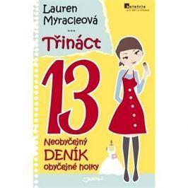 Třináct 13: Neobyčejný deník obyčejné holky