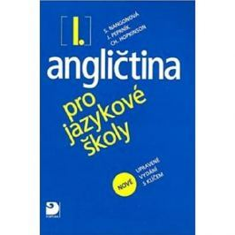 Angličtina pro jazykové školy I.: nové upravené vydání
