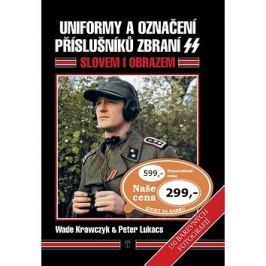 Uniformy a označení příslušníků zbraní SS: Slovem i obrazem