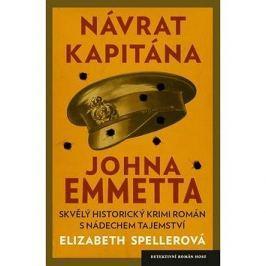 Návrat kapitána Johna Emmetta: Skvělý historický krimi román s nádechem tajemství