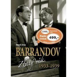 Barrandov Zlatý věk 1933-1939