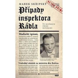 Případy inspektora Rádla: Ve službách první republiky