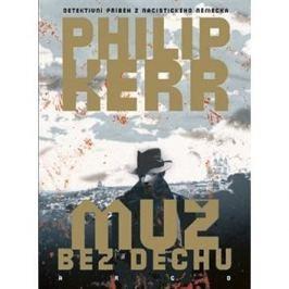 Muž bez dechu: Detektivní příběh z nacistického Německa