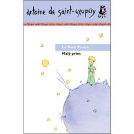 Malý princ/ Le Petit Prince: Bilingvní