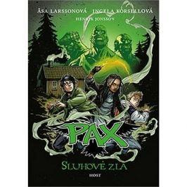 Pax Sluhové zla
