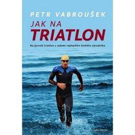 Jak na triatlon: Na (první) triatlon s radami nejlepšího českého závodníka