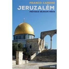 Jeruzalém: Průvodce dějinami města