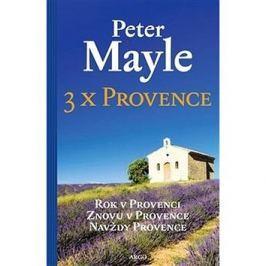 3x Provence: Rok v Provenci, Znovu v Provence, Navždy Provance