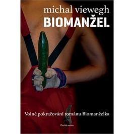 Biomanžel: Volné pokračování románu Biomanželka