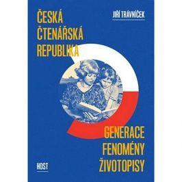 Česká čtenářská republika: Generace - fenomény - životopisy