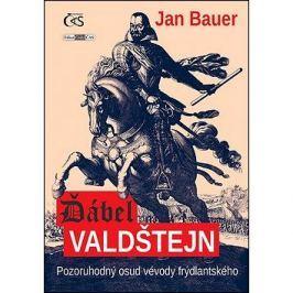 Ďábel Valdštejn: aneb Pozoruhodný osud vévody frýdlantského