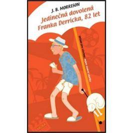 Jedinečná dovolená Franka Derricka, 82 let Humor, satira