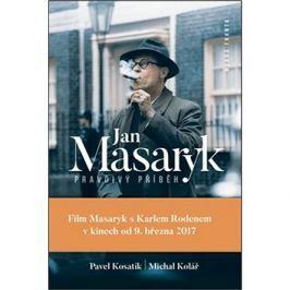 Jan Masaryk Pravdivý příběh Literární biografie
