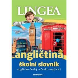 Angličtina školní slovník: Anglicko-český česko-anglický Angličtina