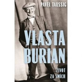 Vlasta Burian: Život za smích Literární biografie