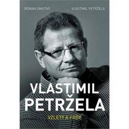 Vlastimil Petržela Vzlety a pády Literární biografie