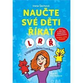 Naučte své děti říkat L, R, Ř: S logopedkou Luckou Pedagogika, didaktika