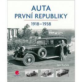 Auta první republiky: 1918-1938 Auto & moto