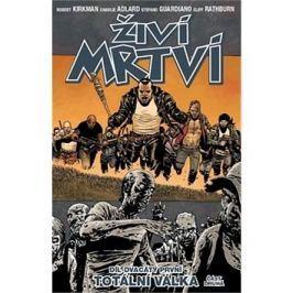 Živí mrtví Totální válka 2: Díl dvacátý první Komiksy