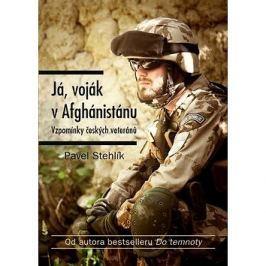 Já, voják v Afghánistánu: Vzpomínky českých veteránů Válečná
