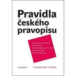 Pravidla českého pravopisu: Studentské vydání Jazykověda, literární věda, slovníky