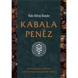 Kabala peněz: O životní praxi, obchodu a všech formách ekonomického chování