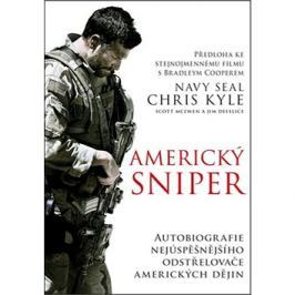 Americký sniper: Autobiografie nejúspěšnějšího odstřelovače amerických dějin