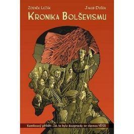 Kronika bolševismu: Komiksový příběh: Jak to bylo doopravdy se slavnou VŘSR