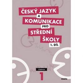 Český jazyk a komunikace pro SŠ 1.díl: Učebnice