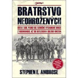 Bratrstvo neohrožených: Z Normandie až do Hitlerova Orlího hnízda