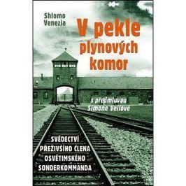 V pekle plynových komor: Svědectví přeživšího člena osvětimského sonderkommanda