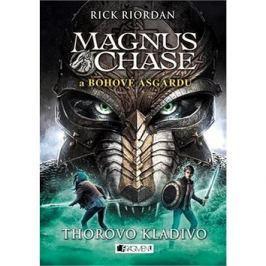 Magnus Chase a bohové Ásgardu Thorovo kladivo